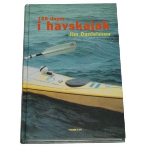 """""""148 dagar i havskajak"""" av Jim Danielsson"""